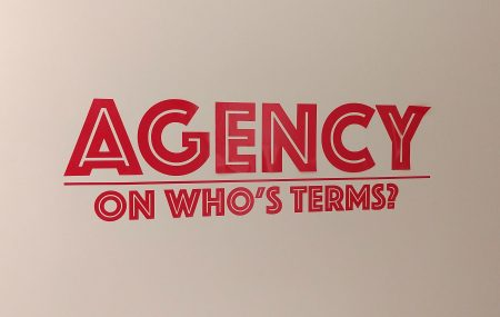 "AGENCY: ON ""WHO'S"" TERMS"